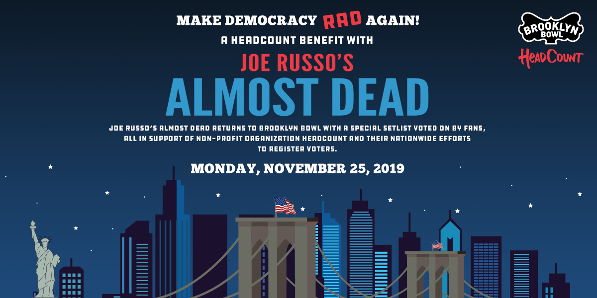 More Info for Voters' Choice! Vote for Joe Russo's Almost Dead's Setlist on NOV 25 in Brooklyn