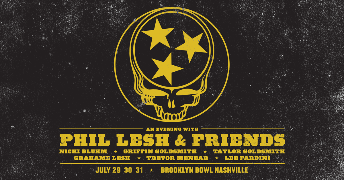 More Info for CONTEST! Phil Lesh & Friends Tickets + Merch + $100 Tab + Free Bowling Lane!